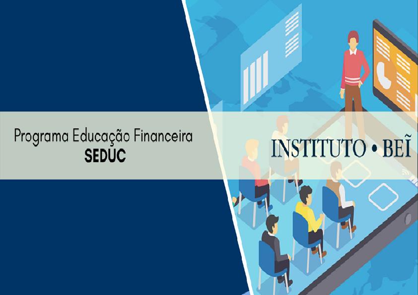 PROGRAMA EDUCAÇÃO FINANCEIRA - TURMA 001/2020